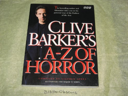 Clive Barker's A to Z of Horror By Clive Barker
