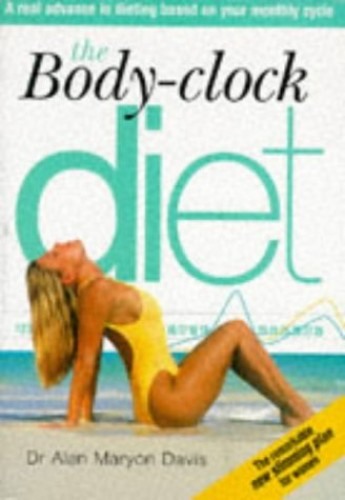 The Body Clock Diet By Alan Maryon-Davis