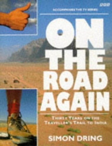 On the Road Again By Simon Dring