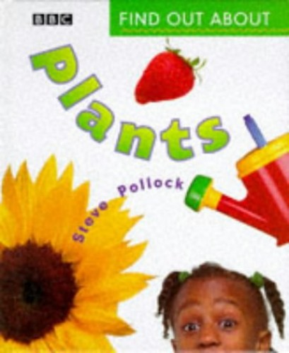 P.S.FIND OUT ABOUT: PLANTS book By Steven Pollock