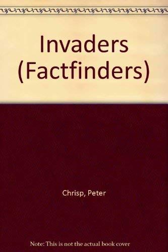 Invaders (Factfinders) By Peter Chrisp