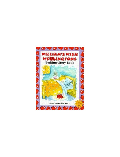 William's Wish Wellingtons Bedtime Story Book By BBC