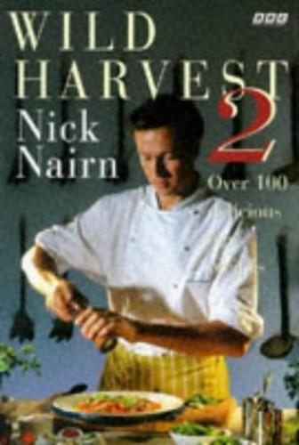 Wild Harvest By Nick Nairn
