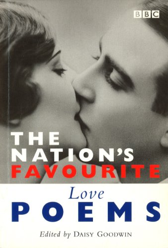 The Nation's Favourite: Love Poems (Poetry) By Daisy Goodwin