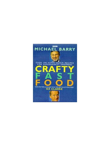 Crafty Fast Food By Michael Barry