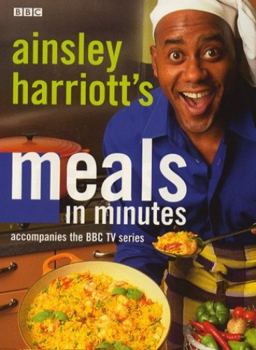 Ainsley Harriott's Meals in Minutes By Ainsley Harriott