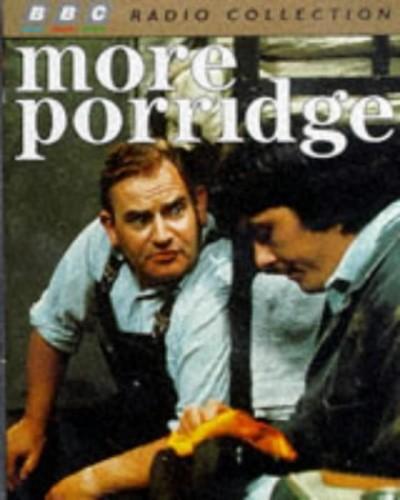 More Porridge By Dick Clement