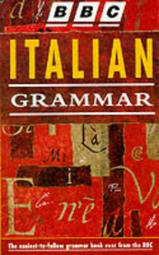 BBC Italian Grammar By Alwena Lamping
