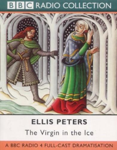 The Virgin in the Ice By Ellis Peters