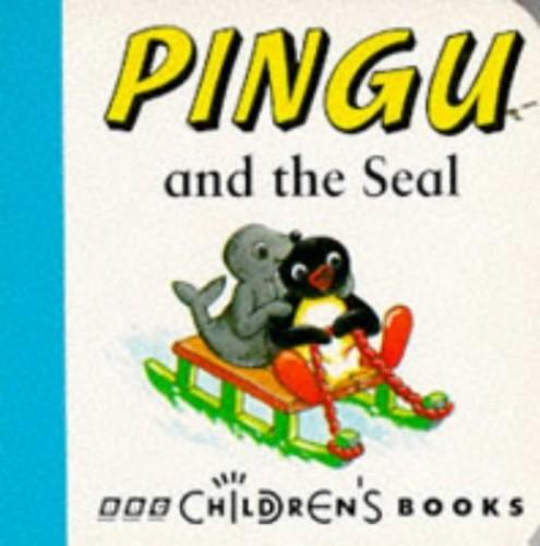 Pingu & Seal Chunky(Laminated) (Chunky Board Books) By Sibylle Von Flue