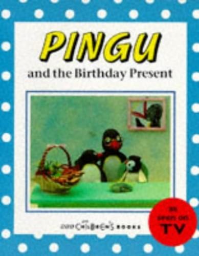 Pingu and the Birthday Present By BBC