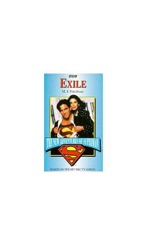 Exile (New Adventures of Superman S.) By Michael Jan Friedman