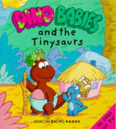 Dinobabies and the Tinysaurs By BBC