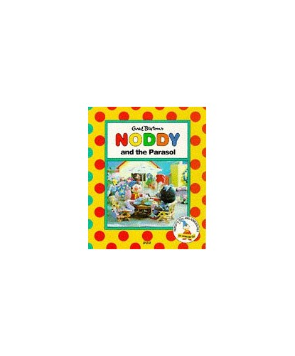 Noddy and the Parasol By Enid Blyton