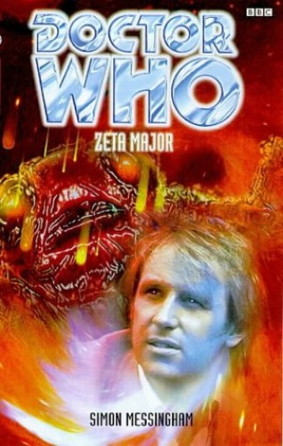 Doctor Who: Zeta Major by Simon Messingham