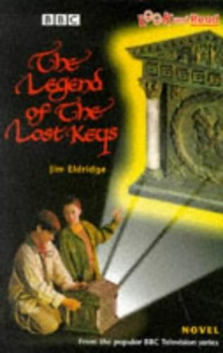 The Legend of the Lost Keys By Jim Eldridge