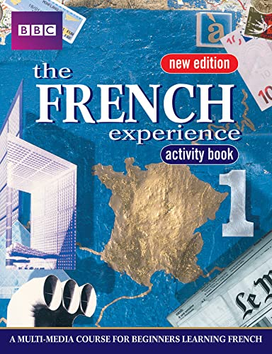 The French Experience: Bk. 1: Activity Book by Isabelle Fournier