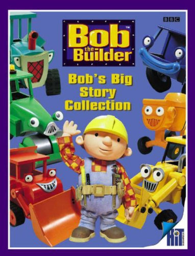 Bob's Big Story Collection by Dianne Redmond