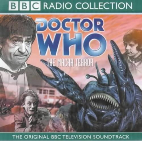 Doctor Who: The Macra Terror(Original BBC Television Soundtrack) By Black, Ian Stuart