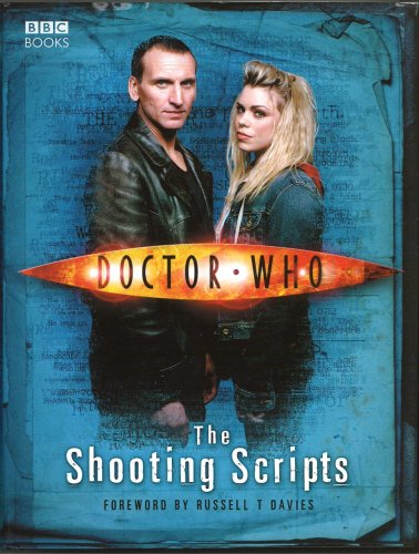 Doctor Who: The Shooting Scripts: Shooting Scripts by Russell T. Davies