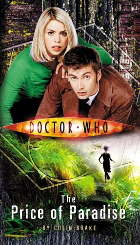 Doctor Who - The Price of Paradise (New Series Adventure 12) by Colin Brake