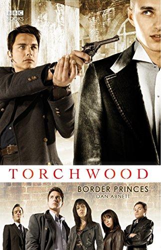 Torchwood: Border Princes By Dan Abnett (Author)