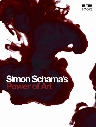 Simon Schama's Power of Art by Simon Schama