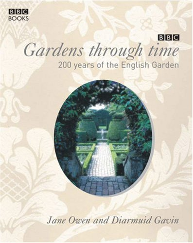 Gardens Through Time By Gavin Diarmuid