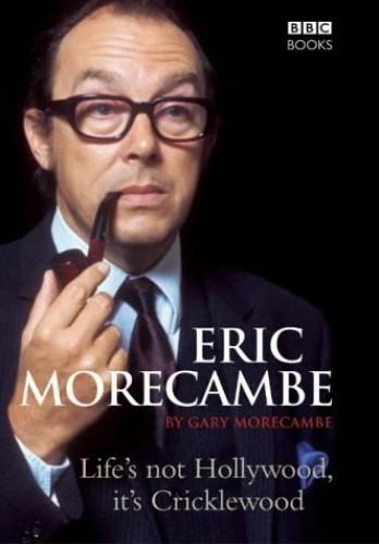 Eric Morecambe By Gary Morecambe