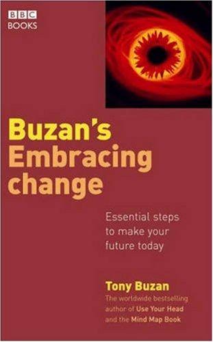 Embracing Change By Tony Buzan