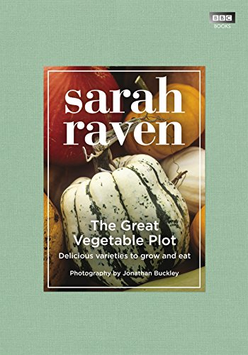 The Great Vegetable Plot By Jonathan Buckley