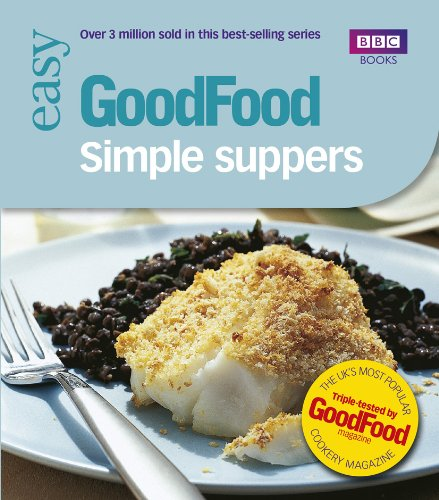 Good Food: Simple Suppers: Triple-tested Recipes by Orlando Murrin