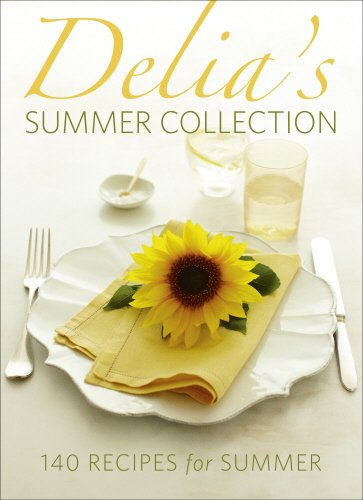 Delia's Summer Collection: 140 Recipes for Summer By Delia Smith