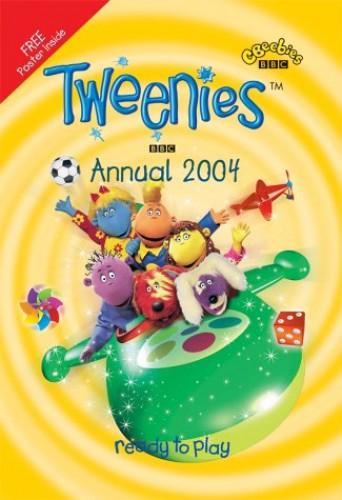 Tweenies- Tweenies Annual 2004(Pplcwoj) (Annuals) by Unknown Author