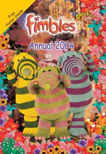 Fimbles- Fimbles Annual 2004(Pplcwoj) (Annuals)