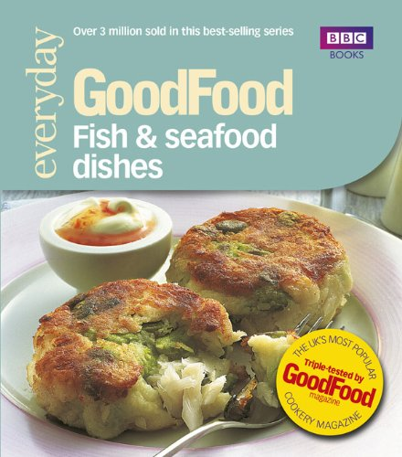 Good Food: Fish & Seafood Dishes By Jeni Wright