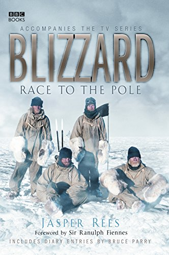 Blizzard - Race to the Pole By Jasper Rees