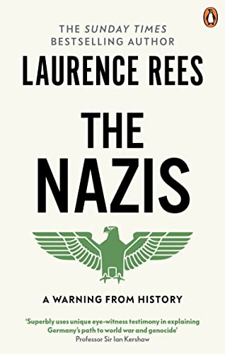 The Nazis By Laurence Rees