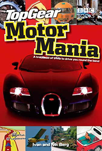 Top Gear: Motor Mania By Ivan Berg