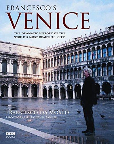 Francesco's Venice by Francesco Da Mosto