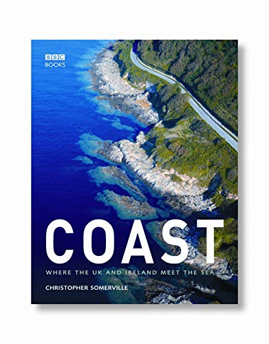 Coast: The Journey Continues By Christopher Somerville