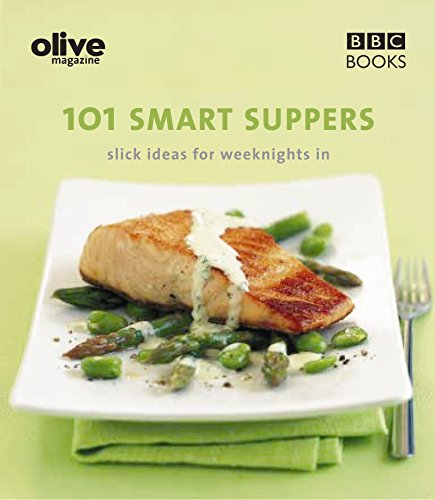 Olive: 101 Smart Suppers By Lulu Grimes