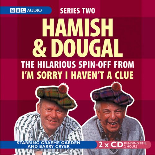 I'm Sorry I Haven't a Clue: Hamish and Dougal