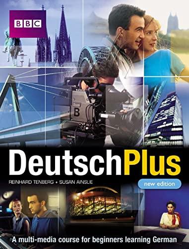 DEUTSCH PLUS COURSE BOOK (NEW EDITION) By Eleonore Arthur