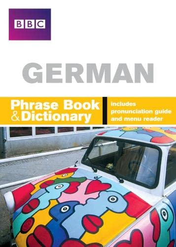 BBC GERMAN PHRASEBOOK & DICTIONARY By Carol Stanley