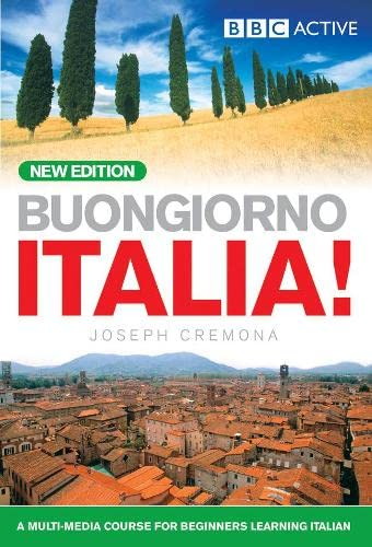 BUONGIORNO ITALIA! COURSE BOOK (NEW EDITION) By John Cremona