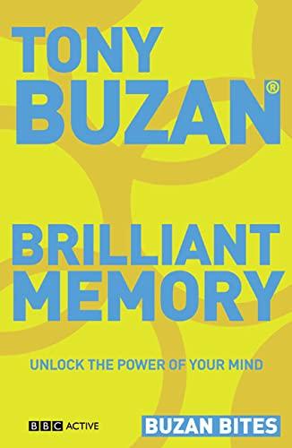Buzan Bites: Brilliant Memory By Tony Buzan
