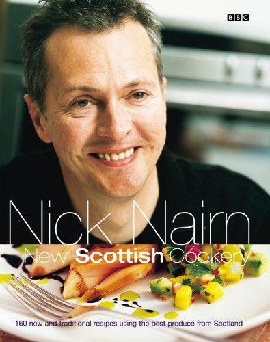 Nick Nairn's New Scottish Cookery By Nick Nairn