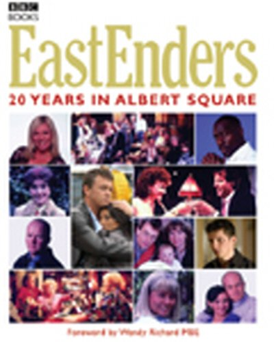 Eastenders 20 Years in Albert Square By Rupert Smith