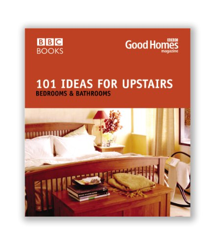 Good Homes 101 Ideas For Upstairs By Good Homes Magazine